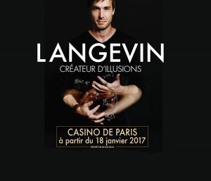 langevin-spectacle-créateur-illusion-casino-paris