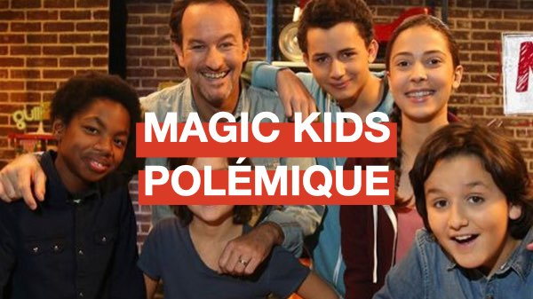 magic-kids-tv-télevision-emission-polemique